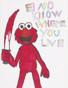 ELMO_KNOW_WHERE_YOU_LIVE_by_HELLISH_Werewolf
